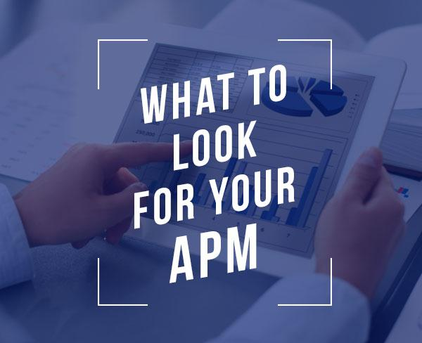 What to Look for in Your APM
